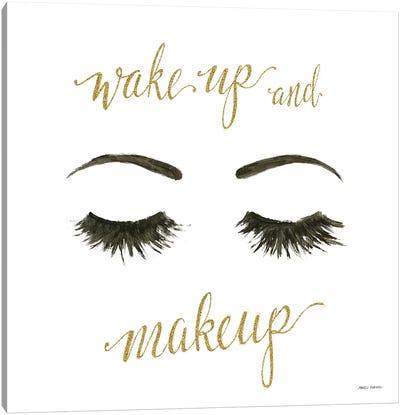 Wake Up and Make Up I Canvas Art Print