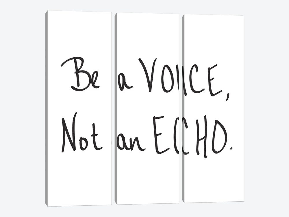 Be A Voice, Not An Echo by Nature Magick 3-piece Canvas Art Print