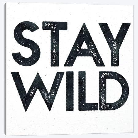 Stay Wild I Canvas Print #MGK154} by Nature Magick Art Print