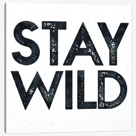 Stay Wild I Canvas Print #MGK154} by Nature Magick Art Print