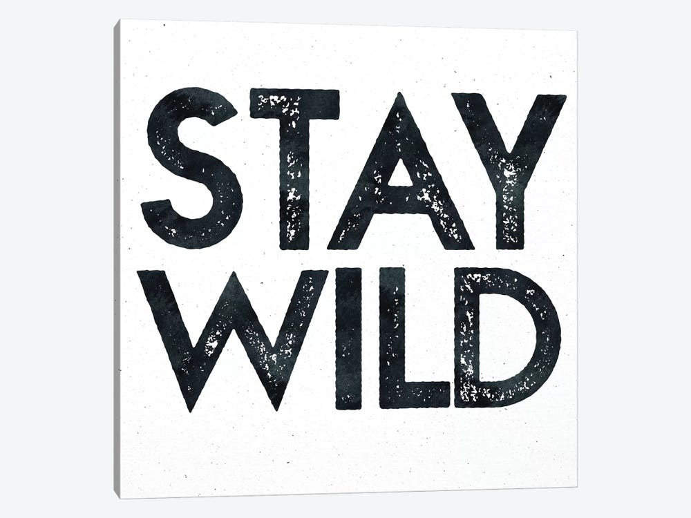 Stay Wild I by Nature Magick 1-piece Canvas Artwork