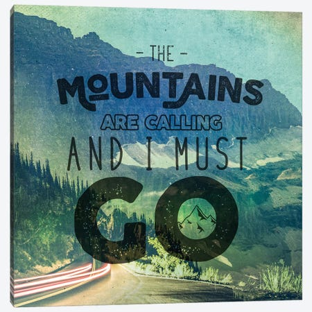 The Mountains Are Calling And I Must Go Blue Mountains Forest Road Trip Adventure Quote Canvas Print #MGK166} by Nature Magick Canvas Artwork