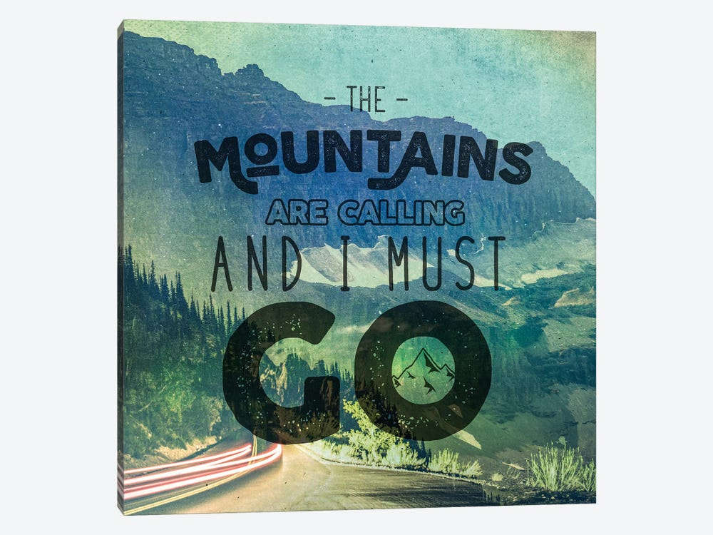 The Mountains Are Calling And I Must Go Blue Mountains Forest Road Trip Adventure Quote by Nature Magick 1-piece Canvas Art Print