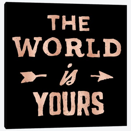 The World Is Yours Adventure Canvas Print #MGK170} by Nature Magick Canvas Art