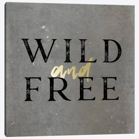 Wild And Free Gold Canvas Print #MGK183} by Nature Magick Art Print