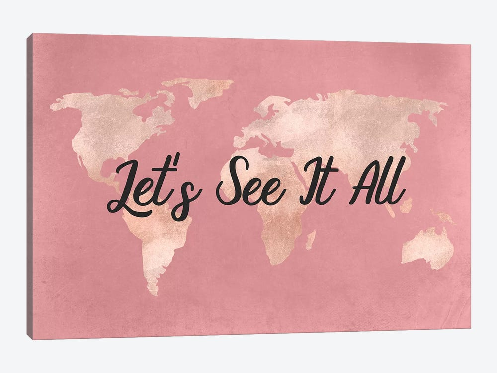 World Map Travel Adventure Let's See It All Quote Rose Gold Pink Cream Globe by Nature Magick 1-piece Canvas Art Print