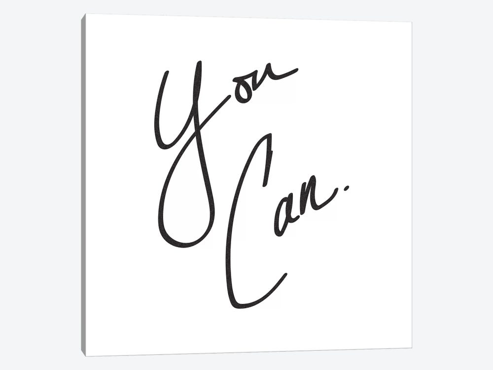You Can. by Nature Magick 1-piece Canvas Art Print