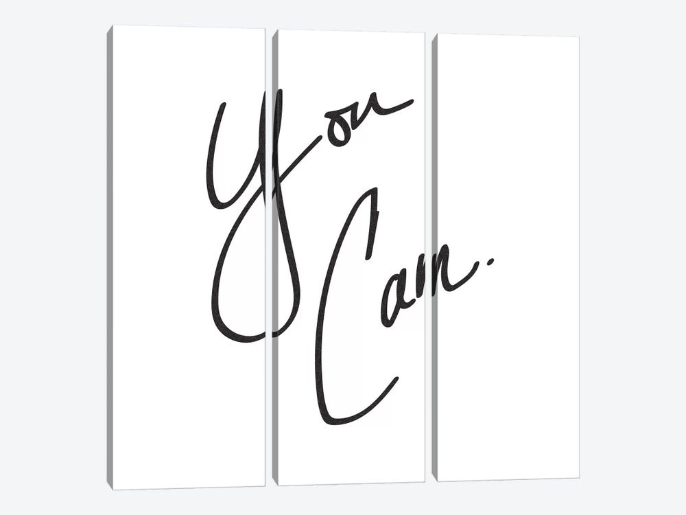 You Can. by Nature Magick 3-piece Art Print