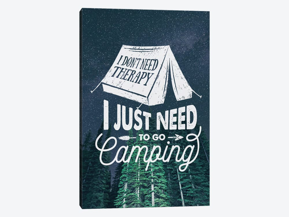 I Just Need Camping In Green Forest Stars Portrait by Nature Magick 1-piece Canvas Art Print