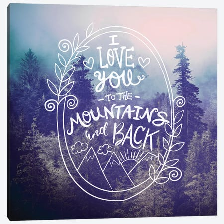 I Love You To The Mountains In Vintage Forest Canvas Print #MGK306} by Nature Magick Canvas Art