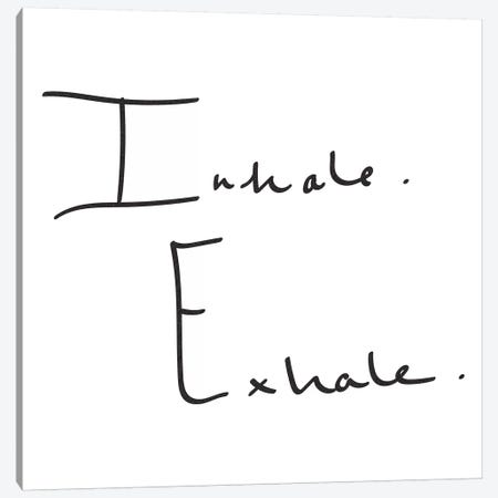 Inhale, Exhale. Minimalist Positive Motivational Quote Yoga Black And White Canvas Print #MGK63} by Nature Magick Canvas Art