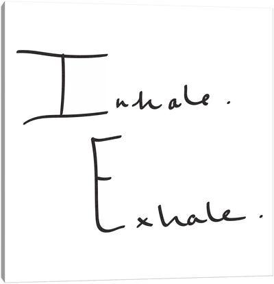 Inhale, Exhale. Canvas Art Print