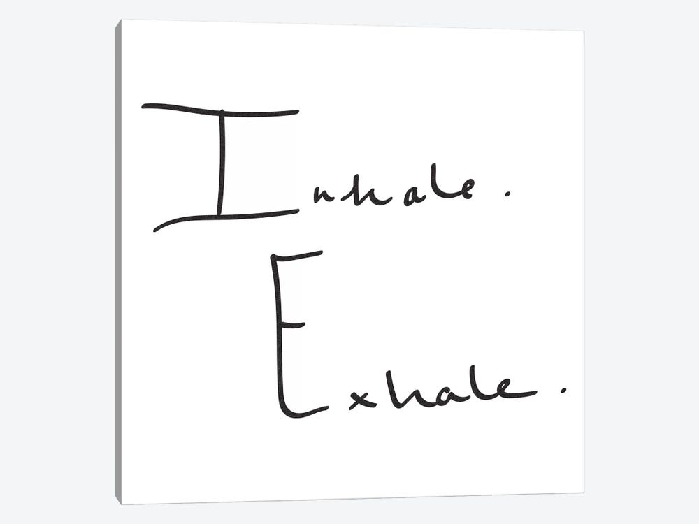 Inhale, Exhale. 1-piece Art Print