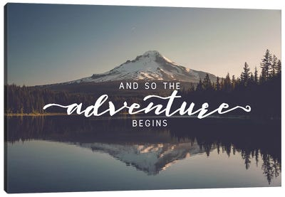 And So The Adventure Begins Saying Trillium Lake Oregon Nature Forest Canvas Art Print