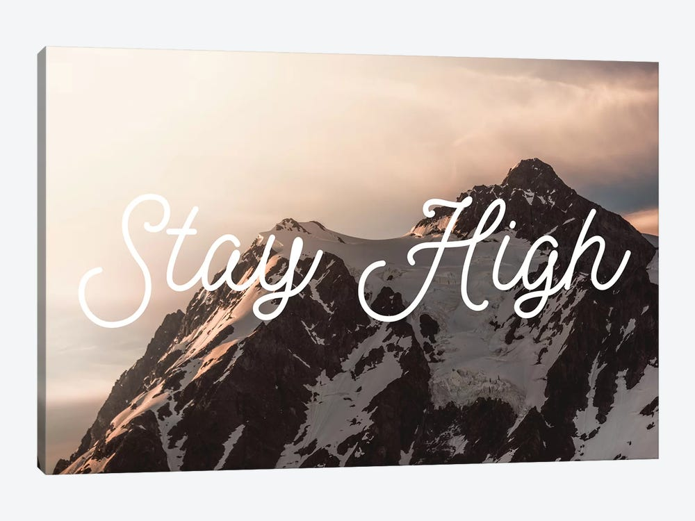 Mt. Shuksan Sunrise Stay High Snowy Mountains At Pink Dawn Motivational Quote by Nature Magick 1-piece Canvas Wall Art