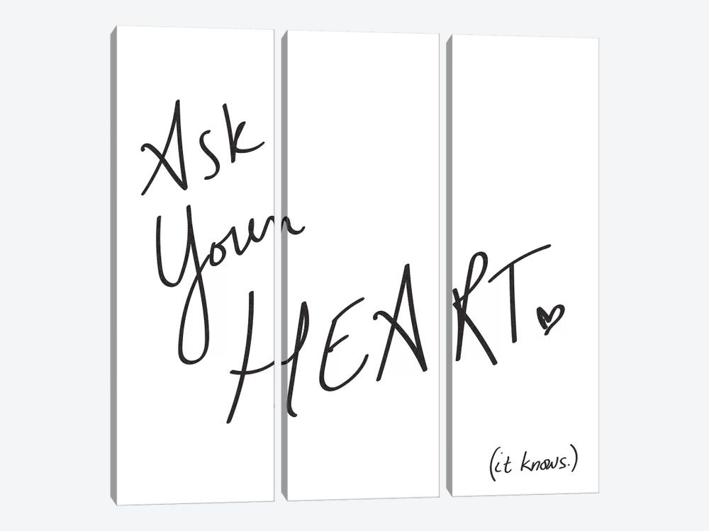 Ask Your Heart. It Knows. by Nature Magick 3-piece Canvas Print