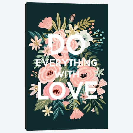 Do Everything With Love Canvas Print #MIO11} by Mia Charro Canvas Wall Art