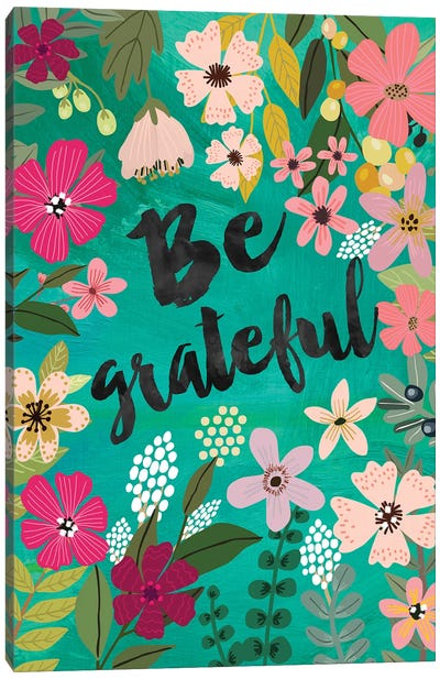 Be Grateful Canvas Art Print