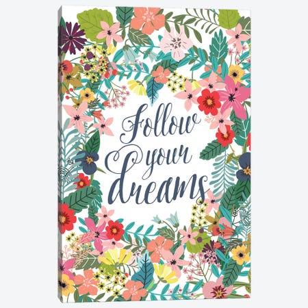 Follow Your Dreams Canvas Print #MIO18} by Mia Charro Canvas Wall Art