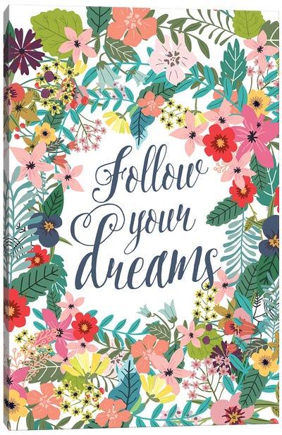 Follow Your Dreams Canvas Art Print