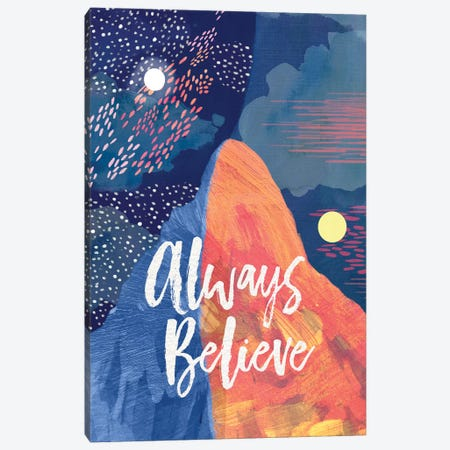 Always Believe Canvas Print #MIO1} by Mia Charro Canvas Wall Art