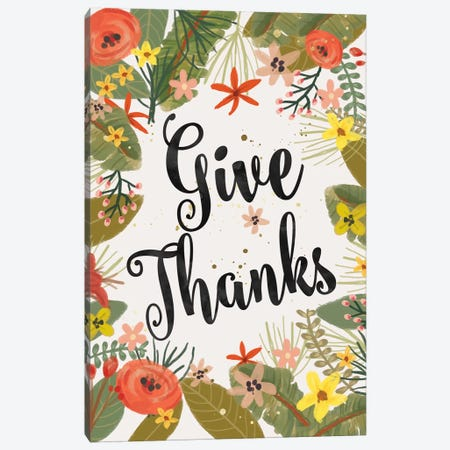 Give Thanks Canvas Print #MIO20} by Mia Charro Canvas Art Print