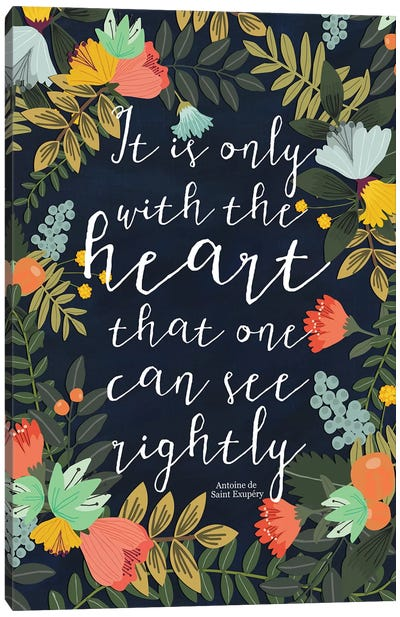 It Is Only With The Heart Canvas Art Print