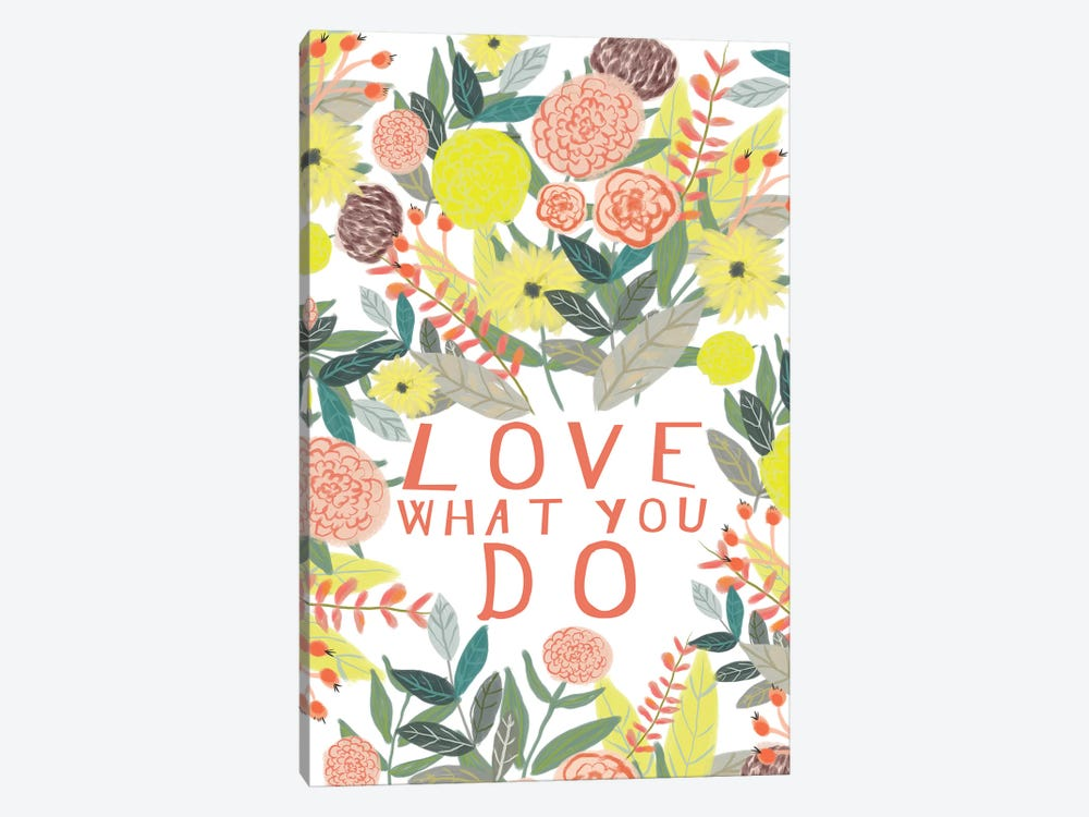 Love What You Do by Mia Charro 1-piece Canvas Art Print