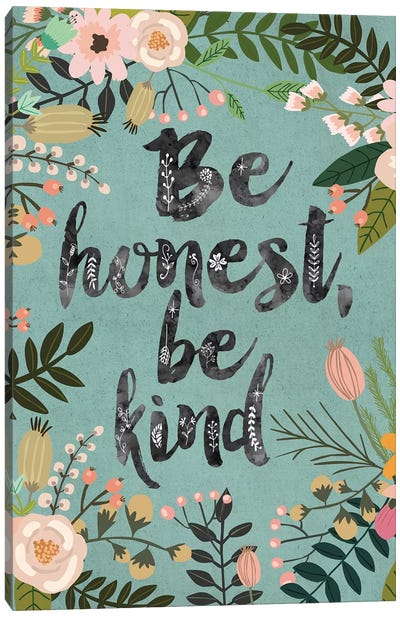 Be Honest, Be Kind Canvas Art Print