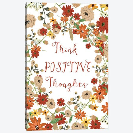 Think Positive Thougths Canvas Print #MIO49} by Mia Charro Art Print