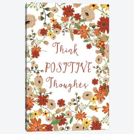 Think Positive Thougths Canvas Print #MIO49} by Mia Charro Art Print