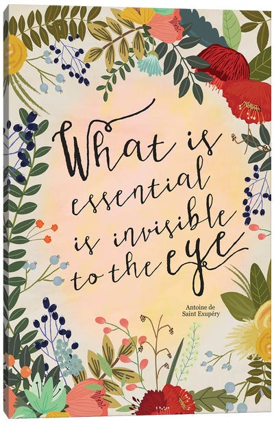 What Is Essential… Canvas Art Print
