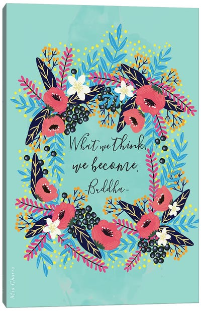 What We Think Canvas Art Print