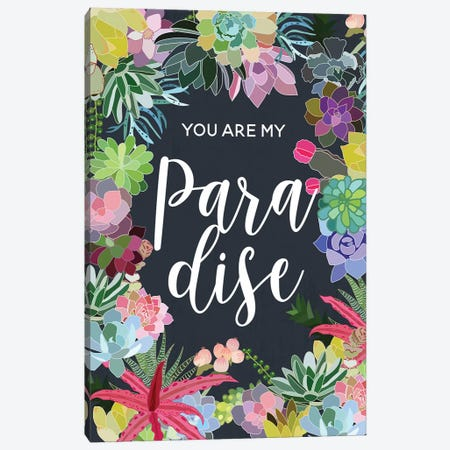You Are My Paradise Canvas Print #MIO64} by Mia Charro Canvas Wall Art