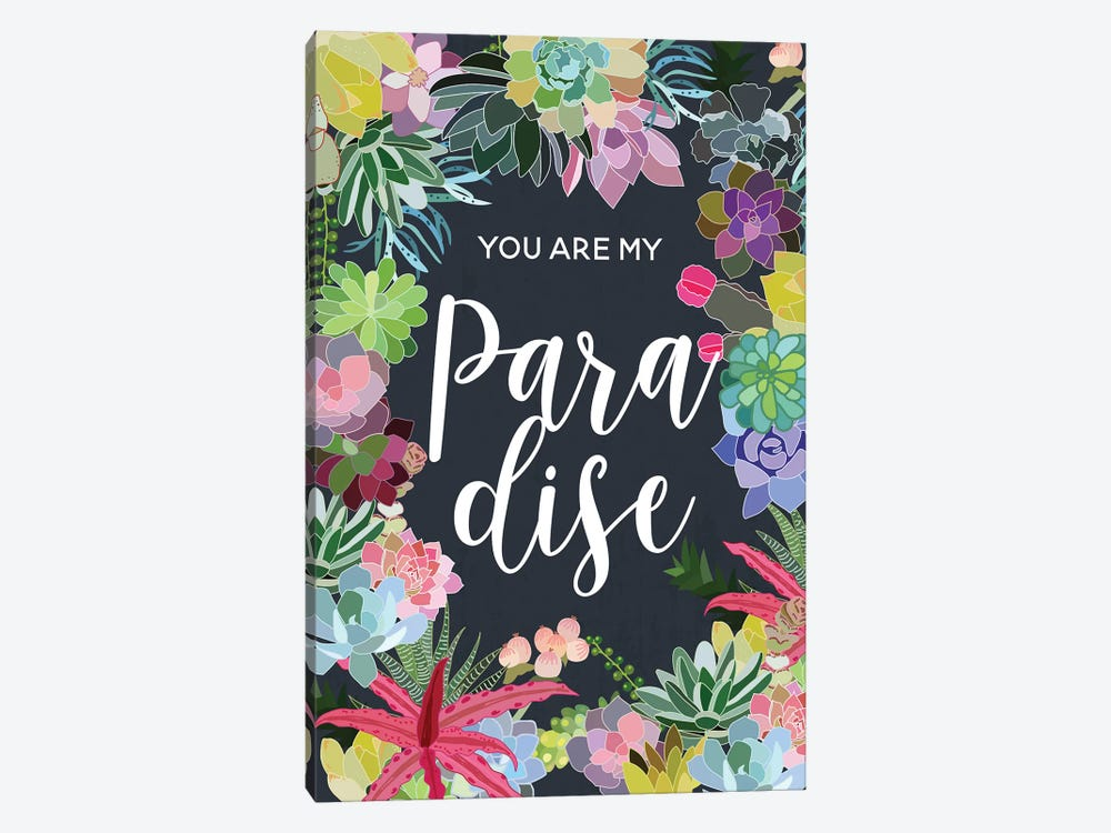 You Are My Paradise by Mia Charro 1-piece Canvas Art