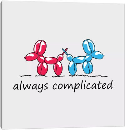 Always Complicated Canvas Art Print