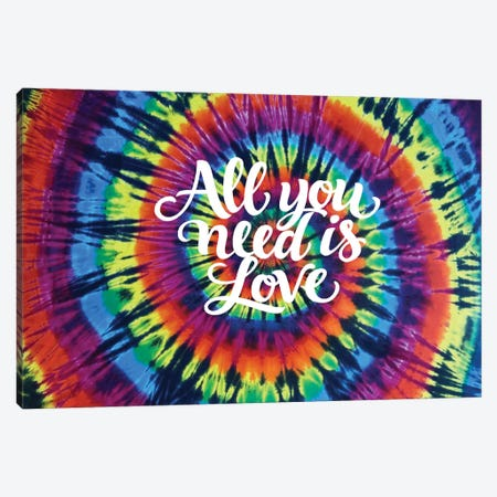 Tie Dye Rainbow All You Need Canvas Print #MKN14} by Molly Kearns Art Print