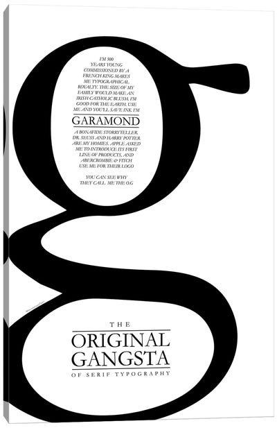 Gansta Garamond Canvas Art Print