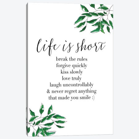 Life Is Short Canvas Print #MLC39} by Mercedes Lopez Charro Canvas Art