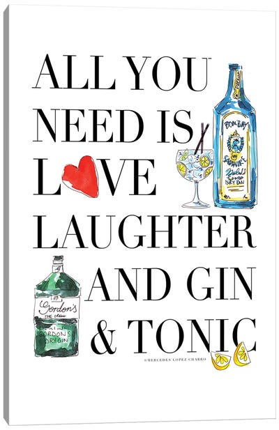 All You Need Is Gin Canvas Art Print