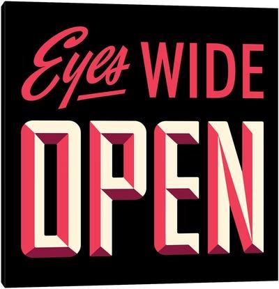 Eyes Wide Open Canvas Art Print