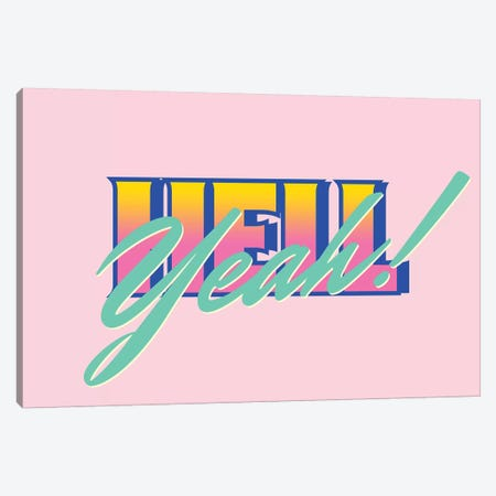 Hell Yeah Canvas Print #MLO67} by Mathiole Canvas Artwork