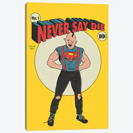 Never Say Die Canvas Print #MLO89} by Mathiole Canvas Print