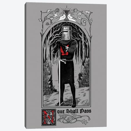 None Shall Pass Canvas Print #MLO90} by Mathiole Canvas Wall Art