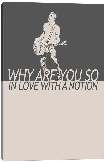 Courteeners - Why Are You So In Love With A Notion Canvas Art Print