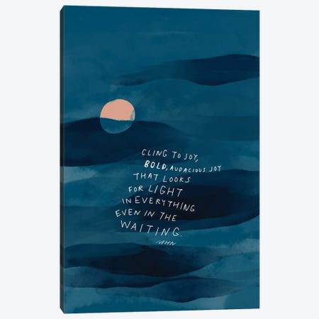 Cling To Joy Navy Blue Night Canvas Print #MNH106} by Morgan Harper Nichols Art Print
