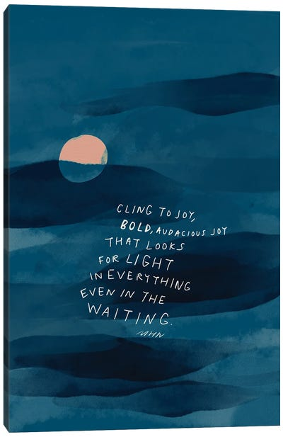 Cling To Joy Navy Blue Night Canvas Art Print