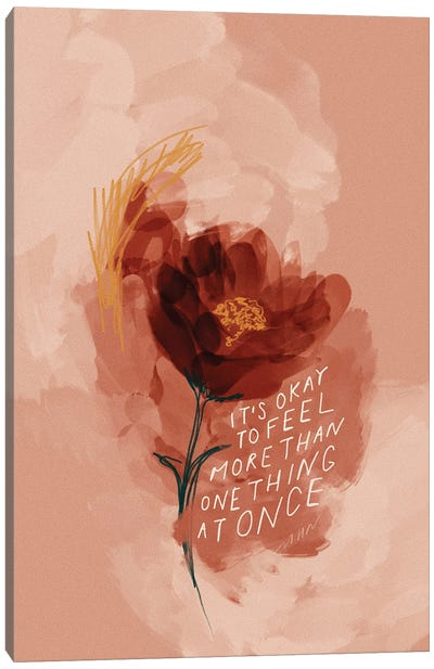 Okay To Feel More Than One Thing Canvas Art Print