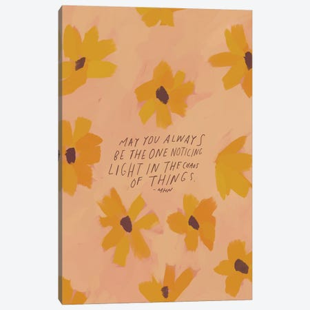 May You Always Be The One Noticing Canvas Print #MNH137} by Morgan Harper Nichols Canvas Art