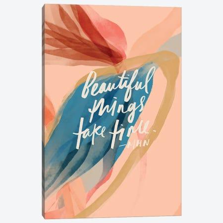 Beautiful Things Take Time Canvas Print #MNH13} by Morgan Harper Nichols Canvas Wall Art